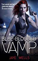 Blue-Blooded Vamp: Sabina Kane: Book Five