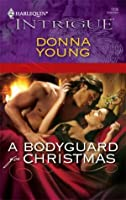 A Bodyguard for Christmas (Harlequin Intrigue)