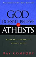 God Doesn't Believe in Atheists