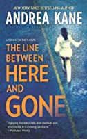 The Line Between Here and Gone (Forensic Instincts #2)