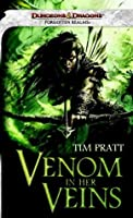Venom in Her Veins: A Forgotten Realms Novel