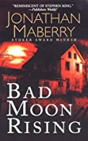 Bad Moon Rising (Pine Deep Trilogy)