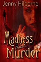 Madness and Murder (Jackson, #1)