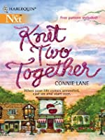 Knit Two Together (Harlequin Next)