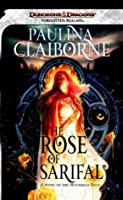 The Rose of Sarifal (Forgotten Realms)