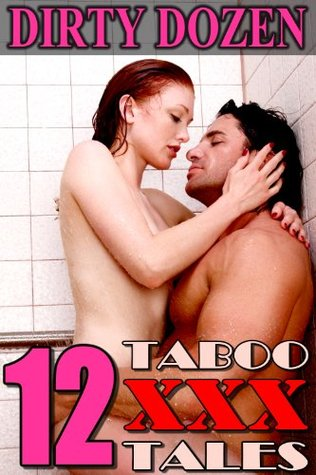 Dirty Dozen (12 Taboo XXX Tales)  by  Pat Turner