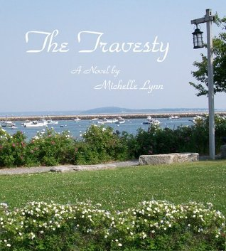 The Travesty Michelle   Lynn