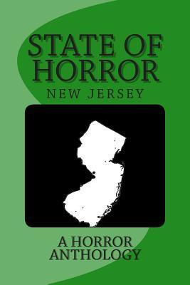 State of Horror: New Jersey Armand Rosamilia
