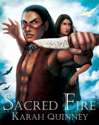 Sacred Fire (Whale Hunter #2)  by  Karah Quinney
