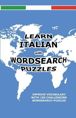 Learn Italian with Wordsearch Puzzles Diane Blakemore