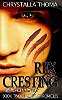 Rex Cresting: Are Dreams Real?