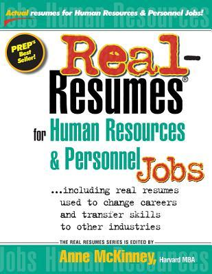 Real-Resumes for Human Resources & Personnel Jobs  by  Anne McKinney