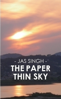 The Paper Thin Sky Jas Singh