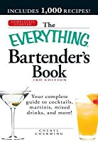 The Everything Bartender's Book