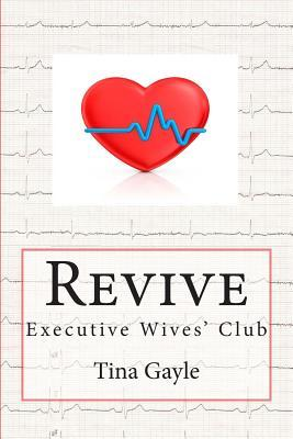 Revive  by  Tina Gayle