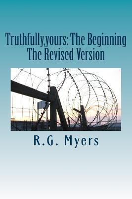 Truthfully, Yours: Hans and Sashas Traveling Adventure: Hans and Sasha Schweitzer  by  R.G. Myers