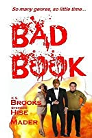 Bad Book: So Many Genres, So Little Time...