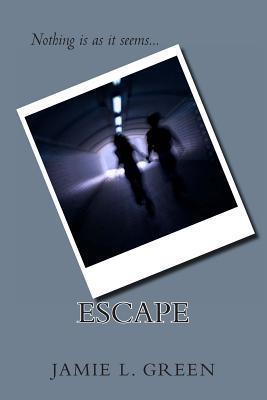 Escape  by  Jamie L. Green