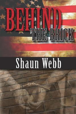 Behind the Brick  by  Shaun Webb