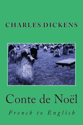 Conte de Noel: French to English  by  Charles Dickens