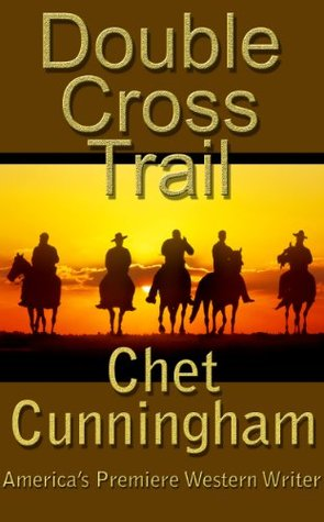 Double Cross Trail  by  Chet Cunningham