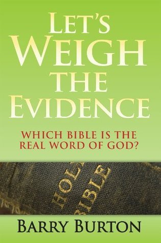 Lets Weigh the Evidence Barry  Burton