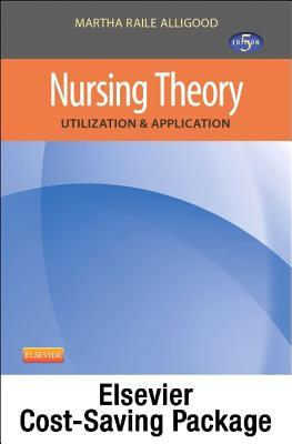 Nursing Theory - Pageburst E-Book on Kno (Retail Access Card): Utilization & Application Martha Raile Alligood