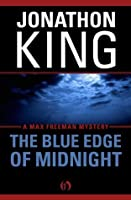 The Blue Edge of Midnight (The Max Freeman Mysteries, 1)