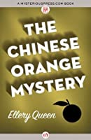 The Chinese Orange Mystery (Ellery Queen #8)
