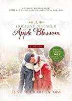 A Holiday Miracle in Apple Blossom