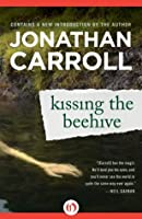 Kissing the Beehive (Crane's View, #1)