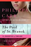 The Pool of St. Branok (The Daughters of England)