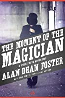 The Moment of the Magician (The Spellsinger Series, 4)
