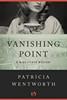 Vanishing Point (The Miss Silver Mysteries)