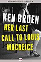 Her Last Call to Louis MacNeice (Five Star Fiction S.)