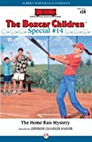 The Home Run Mystery (The Boxcar Children Specials, 14)