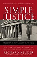 Simple Justice: The History of Brown v. Board of Education and Black America's Struggle for Equality (Vintage)