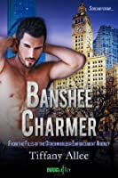 Banshee Charmer (Files of the Otherworlder Enforcement Agency, #1)