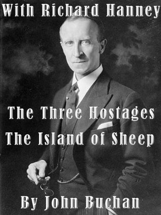 The Three Hostages - The Island of Sheep  by  John Buchan
