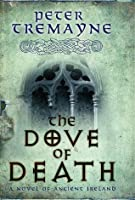 The Dove Of Death (Sister Fidelma Mysteries 20)