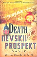 Death on the Nevskii Prospekt (Lord Francis Powerscourt)