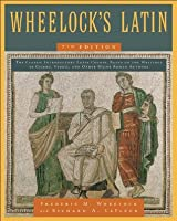 Wheelock's Latin  (The Wheelock's Latin Series)