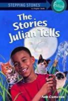 The Stories Julian Tells (A Stepping Stone Book)