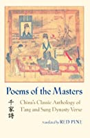 Poems of the Masters: China's Classic Anthology of T'ang and Sung Dynasty Verse (Chinese Edition)