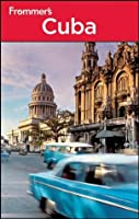 Frommer's Cuba (Frommer's Complete Guides)