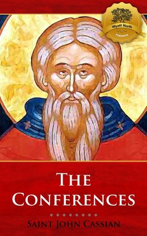 The Conferences - Enhanced John Cassian