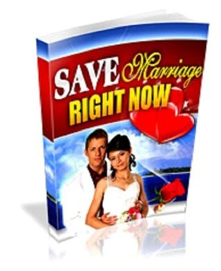 Save Marriage Right Now 3 in 1 - 1. Save Marriage Right Now | 2. Marital Problems Are Often Not What You Think | 3. 10 Point Guide To Happy Relationships Fred Geiger