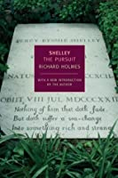 Shelley: The Pursuit (New York Review Books Classics)