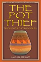 The Pot Thief Who Studied Pythagoras (The Pot Thief Murder Mystery Series)
