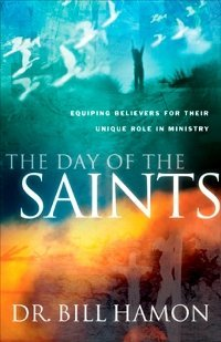 Day of the Saints Bill Hamon